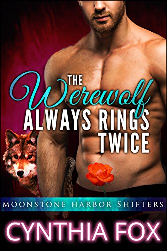 The Werewolf Always Rings Twice: (Moonstone Harbor Shifters) - A BBW Paranormal Romance (English Edition) (Plus Size Supergirl)