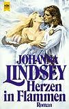 Herzen in Flammen - Johanna Lindsey