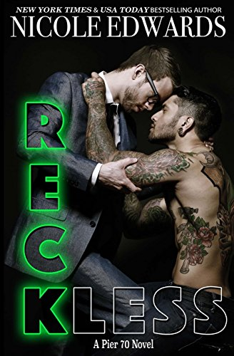 Reckless: Volume 1 (Pier 70)