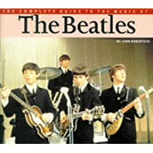 "The Complete Guide to the Music of the ""Beatles"""