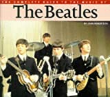 """The Complete Guide to the Music of the """"Beatles"""""""