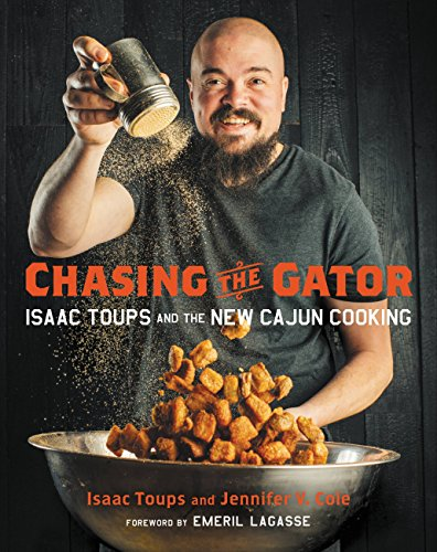 Chasing the Gator: Isaac Toups and the New Cajun Cooking (English Edition) - Brown Gator