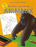 Apprendre à dessiner des animaux
