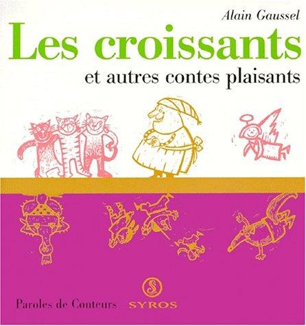 """<a href=""""/node/2813"""">Les croissants : et autres contes plaisants</a>"""