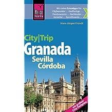 Reise Know-How CityTrip Granada, Sevilla, Córdoba - mit großem City-Faltplan