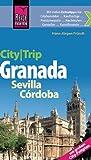 Reise Know-How CityTrip Granada, Sevilla, Córdoba - mit großem City-Faltplan - Hans-Jürgen Fründt