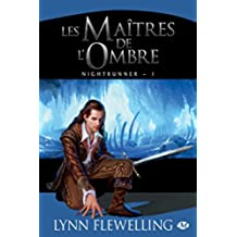 Les Maîtres de l'ombre: Nightrunner, T1 (Fantasy) (French Edition)