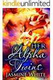 Her Alpha Twins: A Paranormal Menage Romance