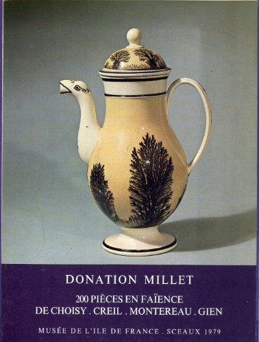 Donation Millet - 200 pièces en faïence de Choisy, Creil, Montereau, Gien (Musée de l'ile de France - Sceaux) par Maddy Ariès