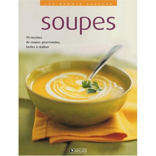 Les bonnes saveurs : Soupes