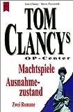 Tom Clancy's OP-Center, Machtspiele / Ausnahmezustand - Tom Clancy