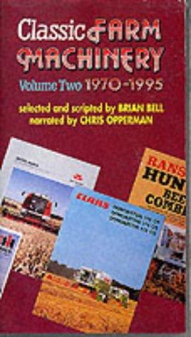 Classic Farm Machinery: 1970-1995 v. 2
