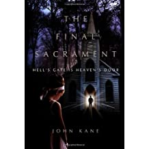 The Final Sacrament: A Novel