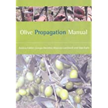 Olive Propagation Manual (Landlinks Press)