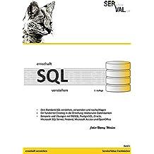 Ernsthaft SQL verstehen: Den Standard SQL verstehen, verwenden und nachschlagen, Band 2