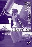 Histoire 1re éd. 2011 - Guide pédagogique
