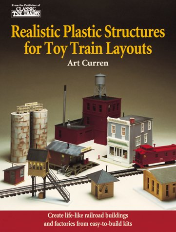 Realistic Plastic Structures for Toy Train Layouts por Art Curren
