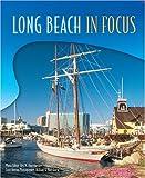 Long Beach In Focus [Hardcover] by Rex M. Oppenheimer
