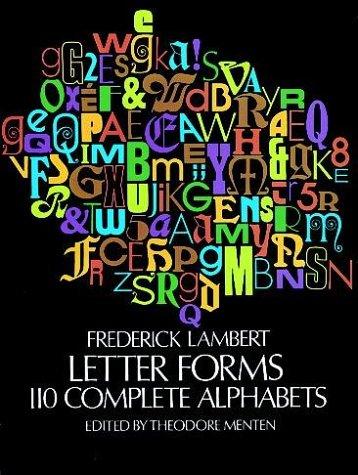 Letterforms: 110 Complete Alphabets (Dover Pictorial Archives)