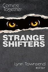 Coming Together: Strange Shifters