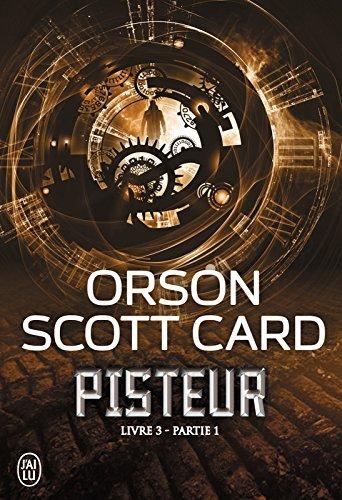 Pisteur (Livre 3) - Partie 1