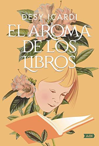 El aroma de los libros (AdN) (AdN Alianza de Novelas) eBook ...