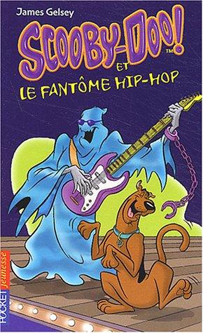 Scooby-Doo, numro 8 : Scooby-doo et le Fantme hip-hop