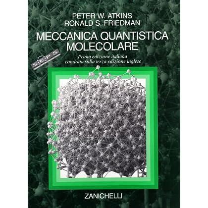 Meccanica Quantistica Molecolare