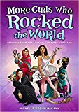 #8: More Girls Who Rocked the World: Heroines from Ada Lovelace to Misty Copeland