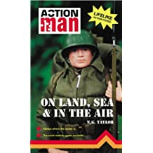 On Land, Sea and in the Air: Action Man