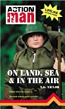 Action Man on Land Sea and in the Air