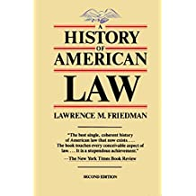 A History of American Law, Revised Edition (A Touchstone Book) (English Edition)