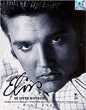 Image de Elvis : Le Livre officiel