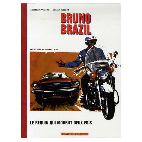 Millésimes - tome 12 - Bruno Brazil - Le requin qui mourut deux fois