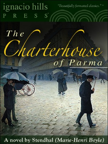 The Charterhouse of Parma (The classic romantic thriller!) (English Edition)