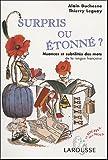Surpris ou étonné - Nuances et subtilités des mots de la langue française
