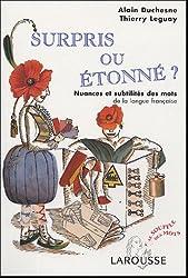 Surpris ou étonné : Nuances et subtilités des mots de la langue française