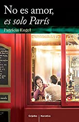No es amor, es solo París/ It is not love, it's just Paris