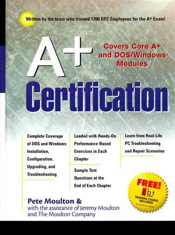 A+ Certification por Pete Moulton