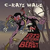Songtexte von C‐Rayz Walz - 1975: Return of the Beast