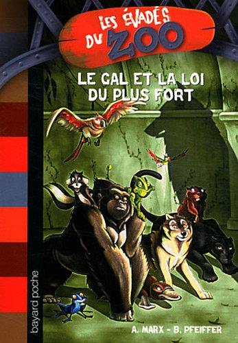 LE GAL ET LA LOI DU PLUS FORT - T.8