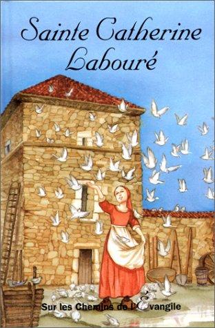 Sainte-Catherine Laboure par Monseigneur Roux