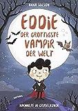 Eddie, der grottigste Vampir der Welt - Nachhilfe in Gruselkunde: Band 1