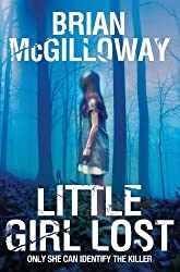 Little Girl Lost by Brian McGilloway (2012-05-10)
