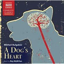 A Dog's Heart (Unabridged Fiction) (Naxos Complete Classics) (Classic Fiction)
