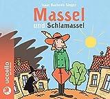 Massel und Schlamassel: Hörbuch mit Musik - Isaac Bashevis Singer