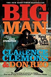 Big Man: Real Life & Tall Tales by Clarence Clemons (2009-10-21)