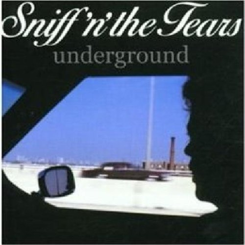 Underground by Sniff 'N' The Tears (2002-03-08)