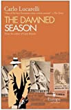 DAMNED SEASON, THE (De Luca Trilogy 2)
