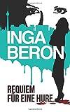Image of Requiem für eine Hure: Berlinkrimi nicht nur für Frauen: Ninas und Franks zweiter Fall